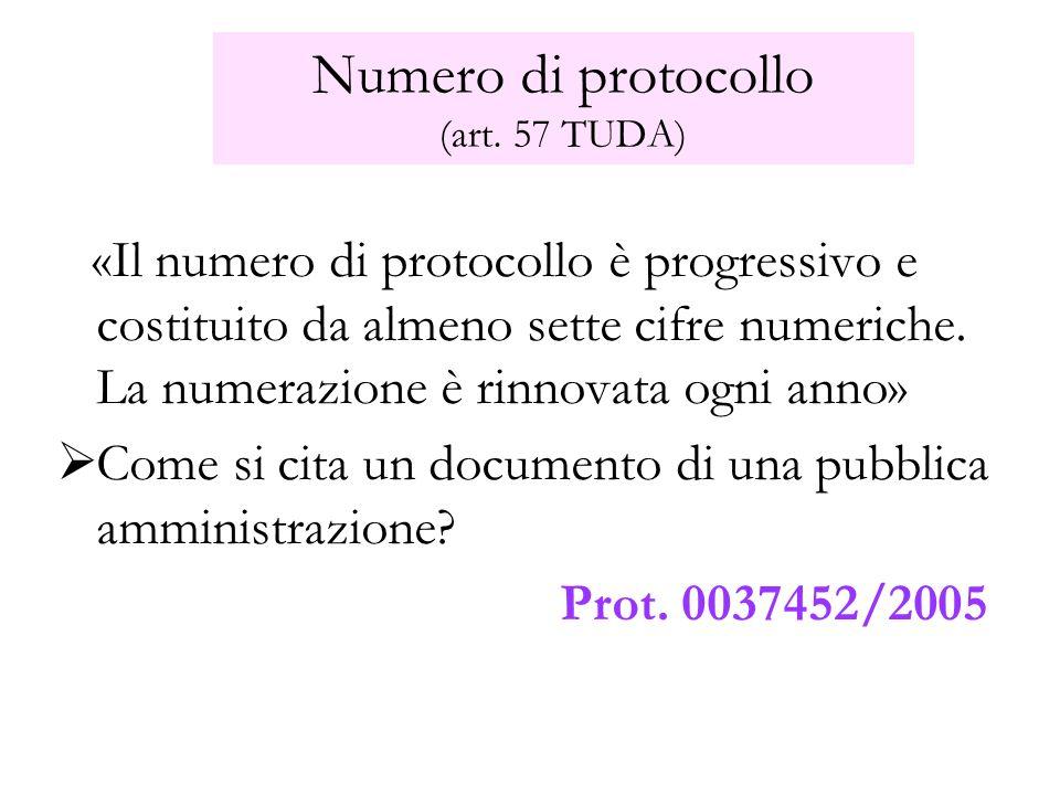 Numero di protocollo (art. 57 TUDA)
