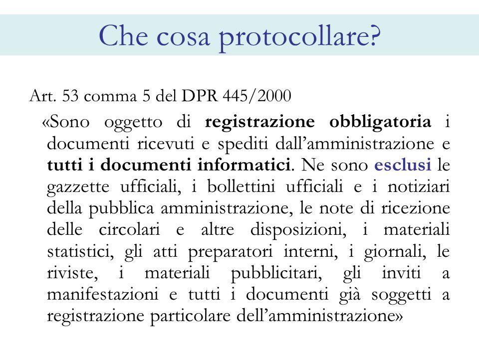 Che cosa protocollare Art. 53 comma 5 del DPR 445/2000