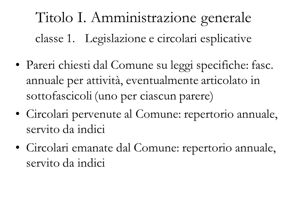 Titolo I. Amministrazione generale classe 1