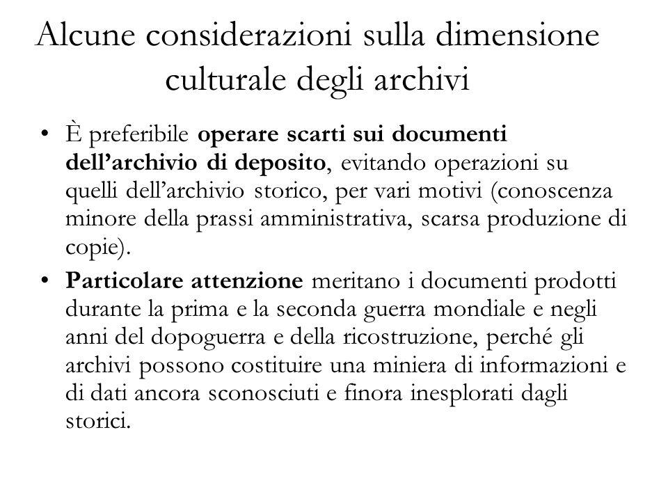 Alcune considerazioni sulla dimensione culturale degli archivi