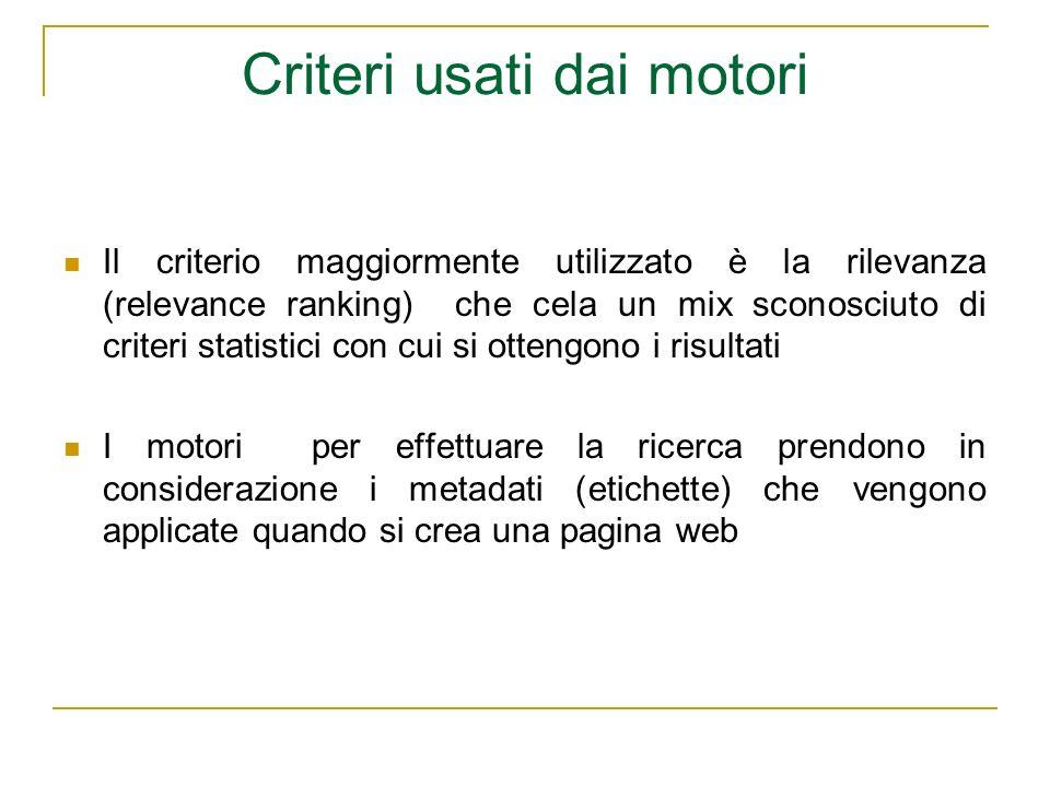 Criteri usati dai motori