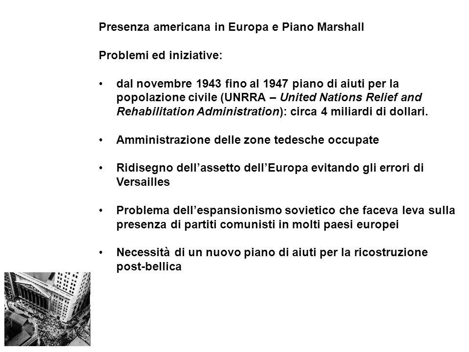 Presenza americana in Europa e Piano Marshall