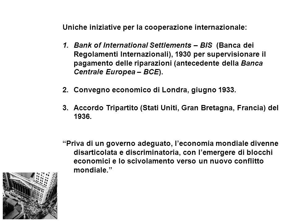 Uniche iniziative per la cooperazione internazionale: