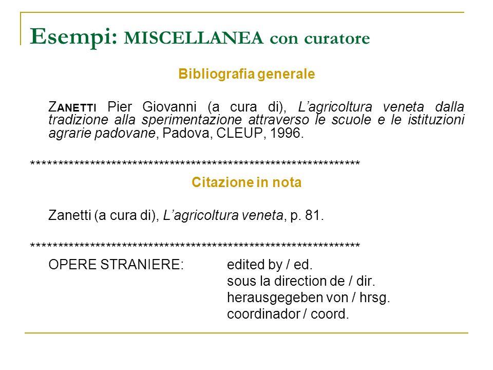 Esempi: MISCELLANEA con curatore