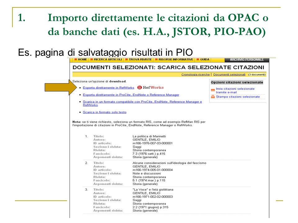 1. Importo direttamente le citazioni da OPAC o. da banche dati (es. H
