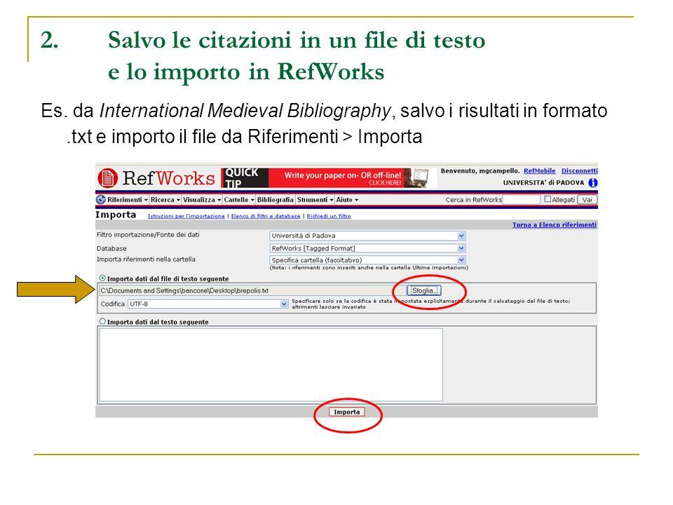 2. Salvo le citazioni in un file di testo e lo importo in RefWorks
