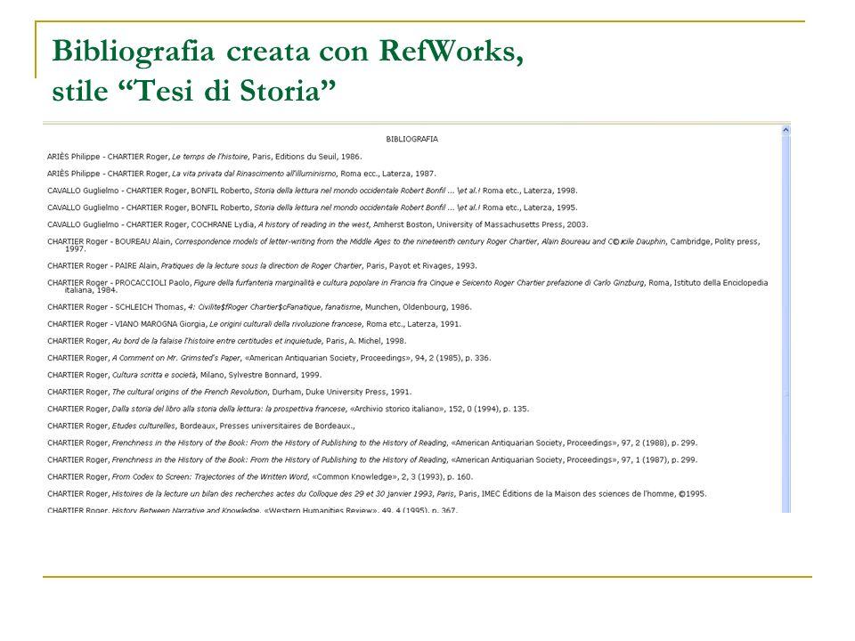 Bibliografia creata con RefWorks, stile Tesi di Storia