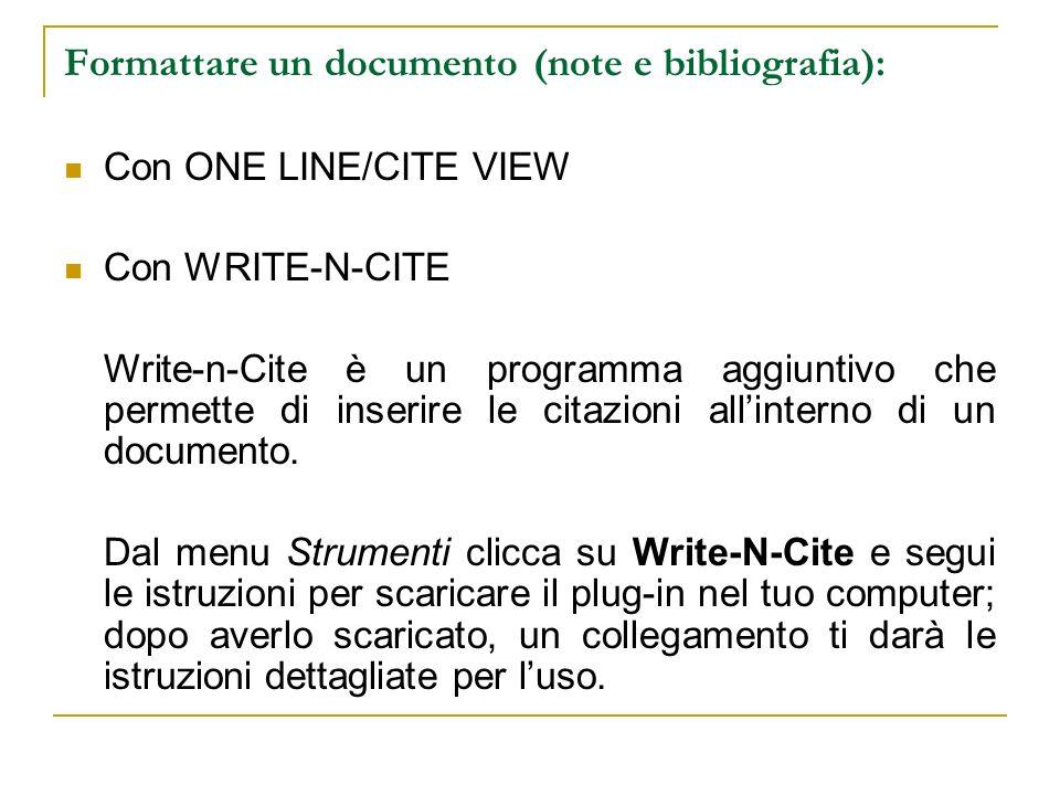 Formattare un documento (note e bibliografia):