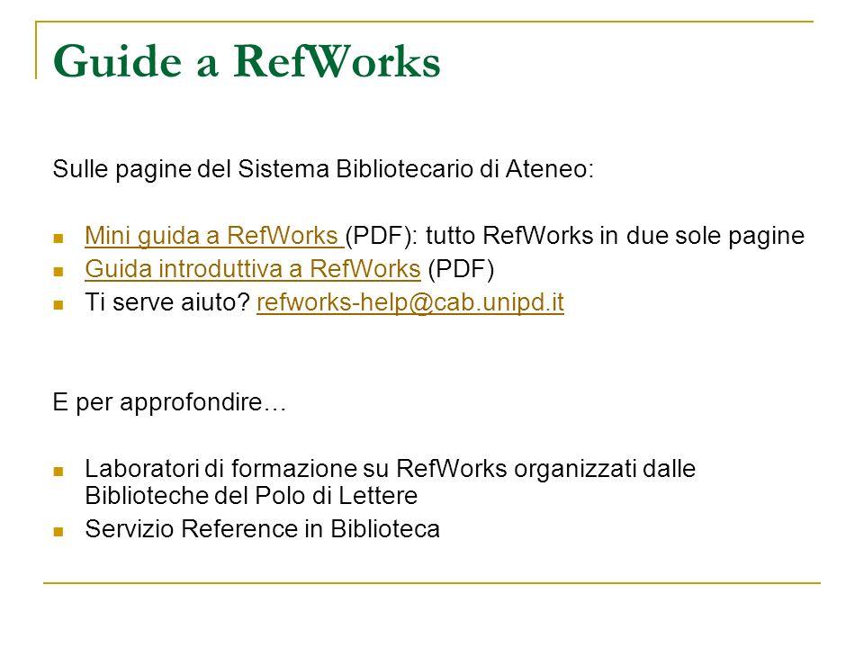 Guide a RefWorks Sulle pagine del Sistema Bibliotecario di Ateneo:
