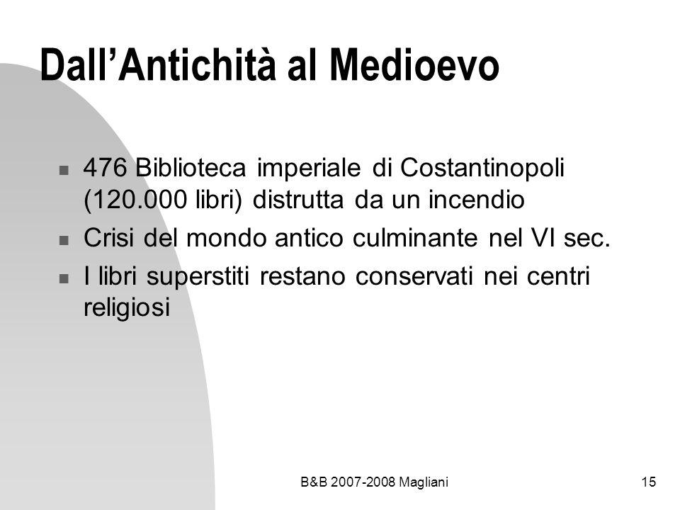Dall'Antichità al Medioevo