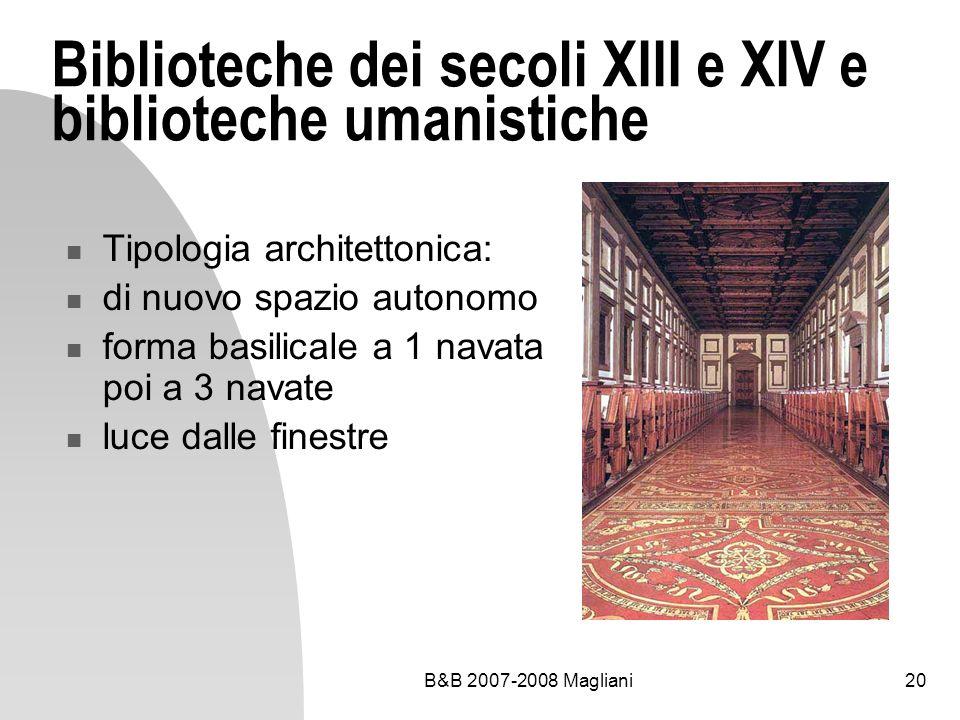 Biblioteche dei secoli XIII e XIV e biblioteche umanistiche