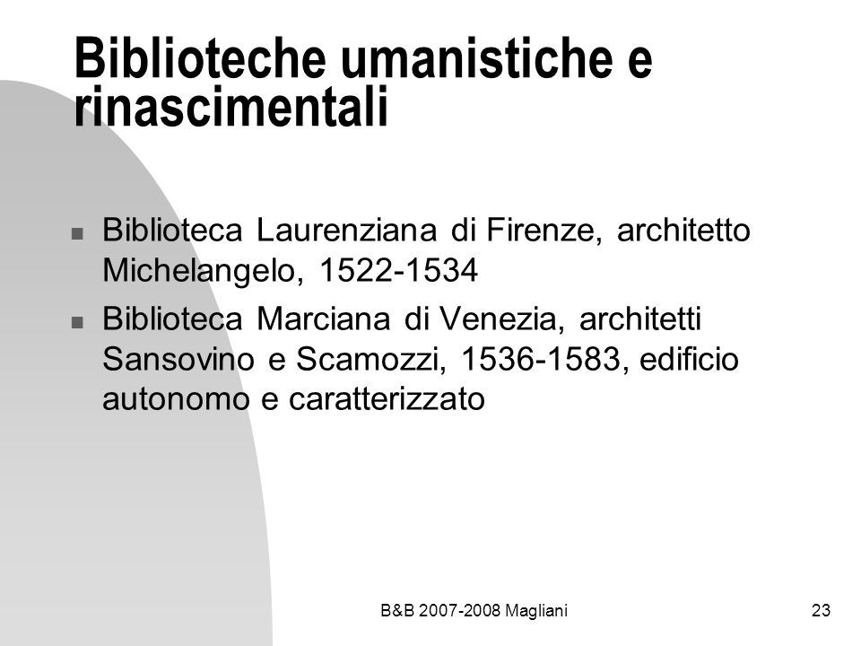Biblioteche umanistiche e rinascimentali