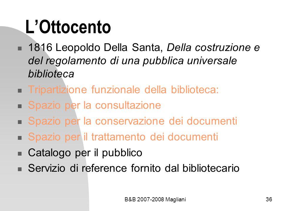 L'Ottocento 1816 Leopoldo Della Santa, Della costruzione e del regolamento di una pubblica universale biblioteca.