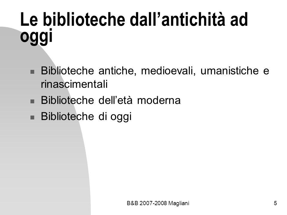 Le biblioteche dall'antichità ad oggi