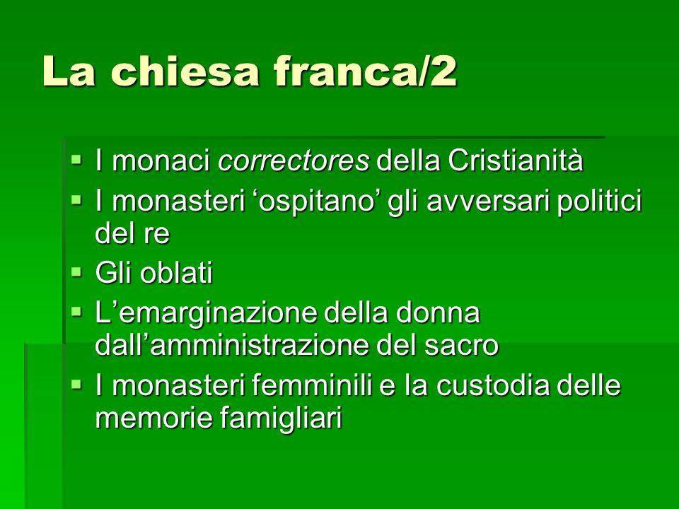 La chiesa franca/2 I monaci correctores della Cristianità