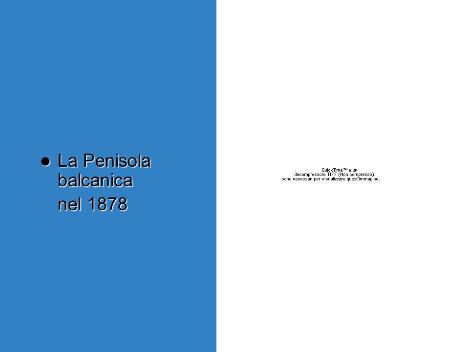 La Penisola balcanica nel 1878