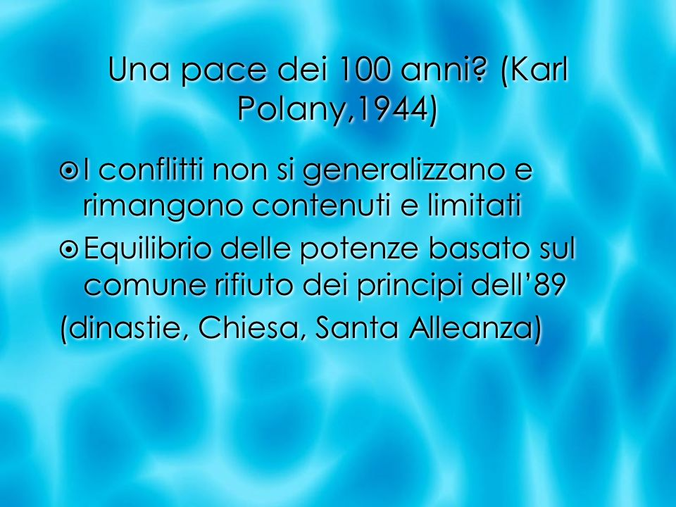 Una pace dei 100 anni (Karl Polany,1944)