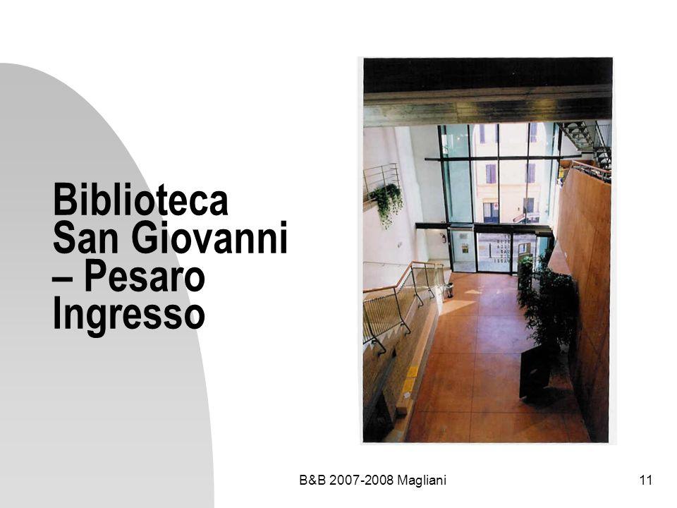 Biblioteca San Giovanni – Pesaro Ingresso