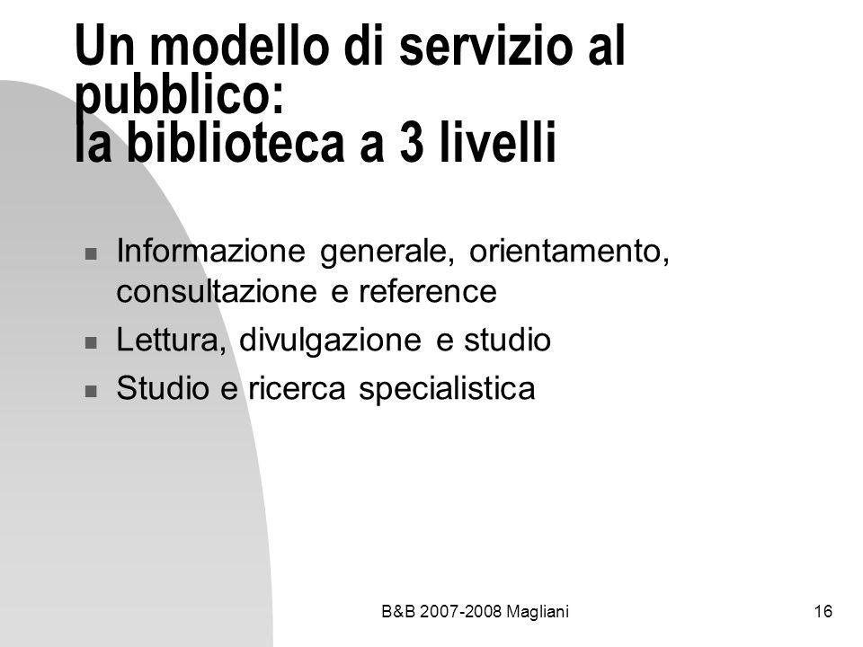 Un modello di servizio al pubblico: la biblioteca a 3 livelli