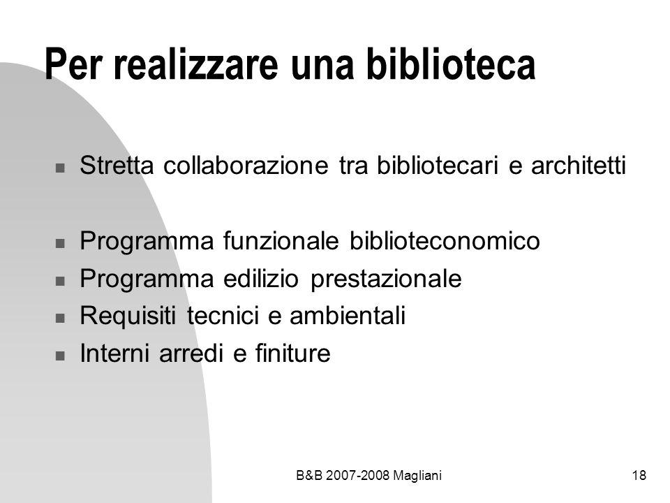 Per realizzare una biblioteca