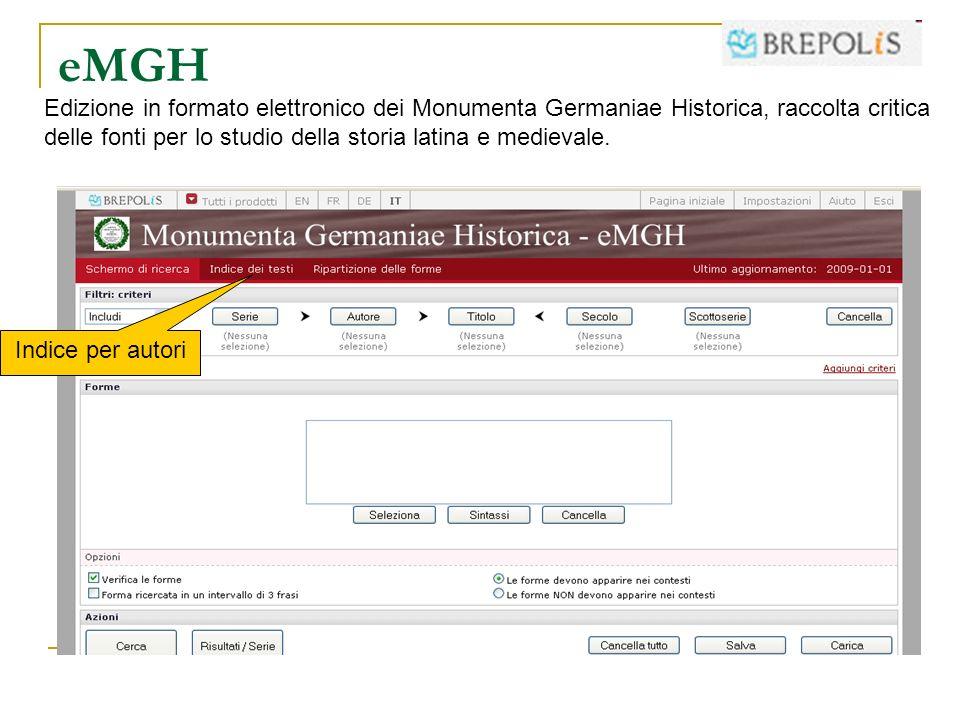 eMGH Edizione in formato elettronico dei Monumenta Germaniae Historica, raccolta critica delle fonti per lo studio della storia latina e medievale.