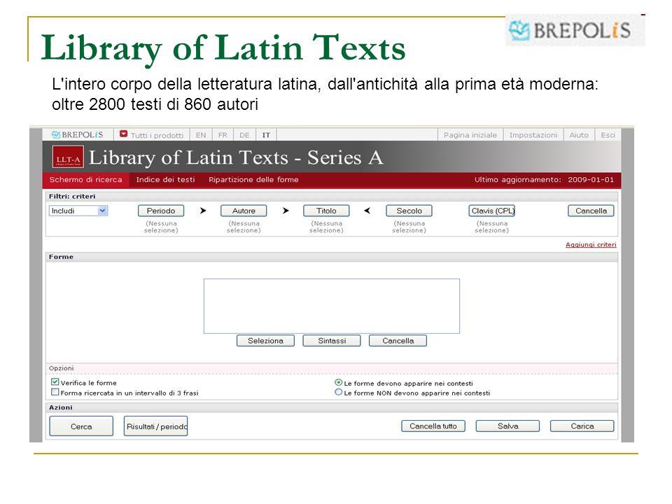 Library of Latin Texts L intero corpo della letteratura latina, dall antichità alla prima età moderna: