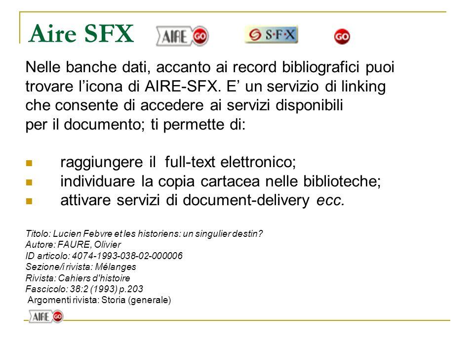 Aire SFX Nelle banche dati, accanto ai record bibliografici puoi