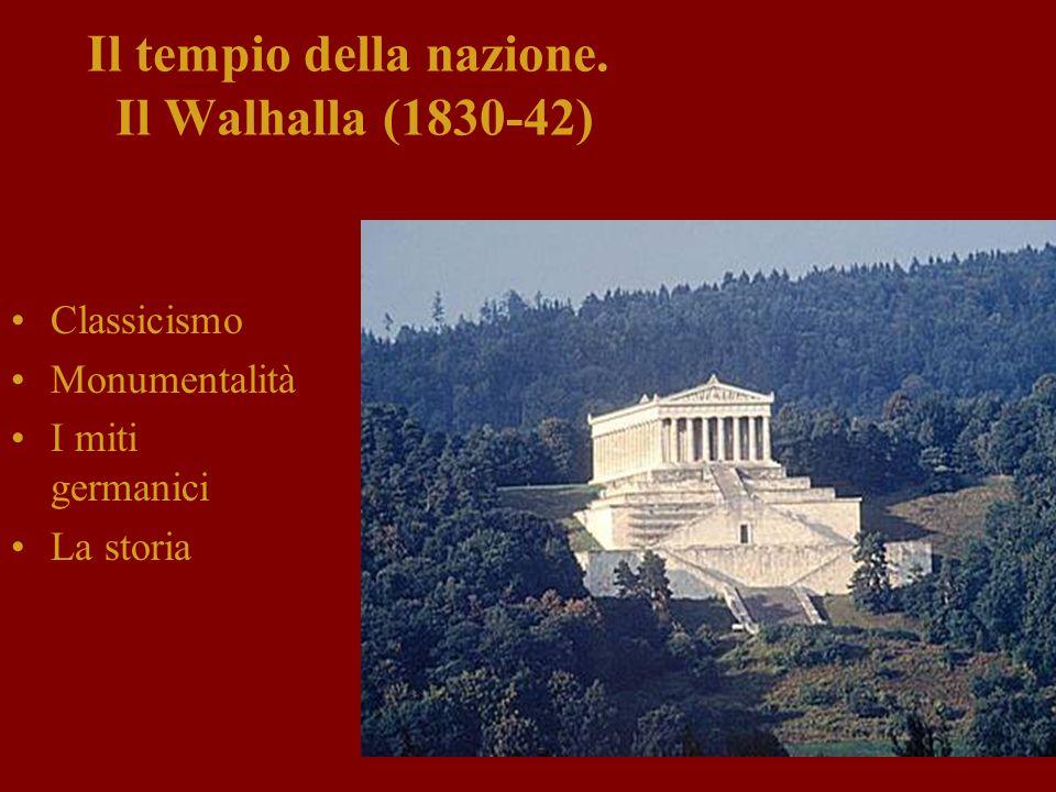 Il tempio della nazione. Il Walhalla (1830-42)