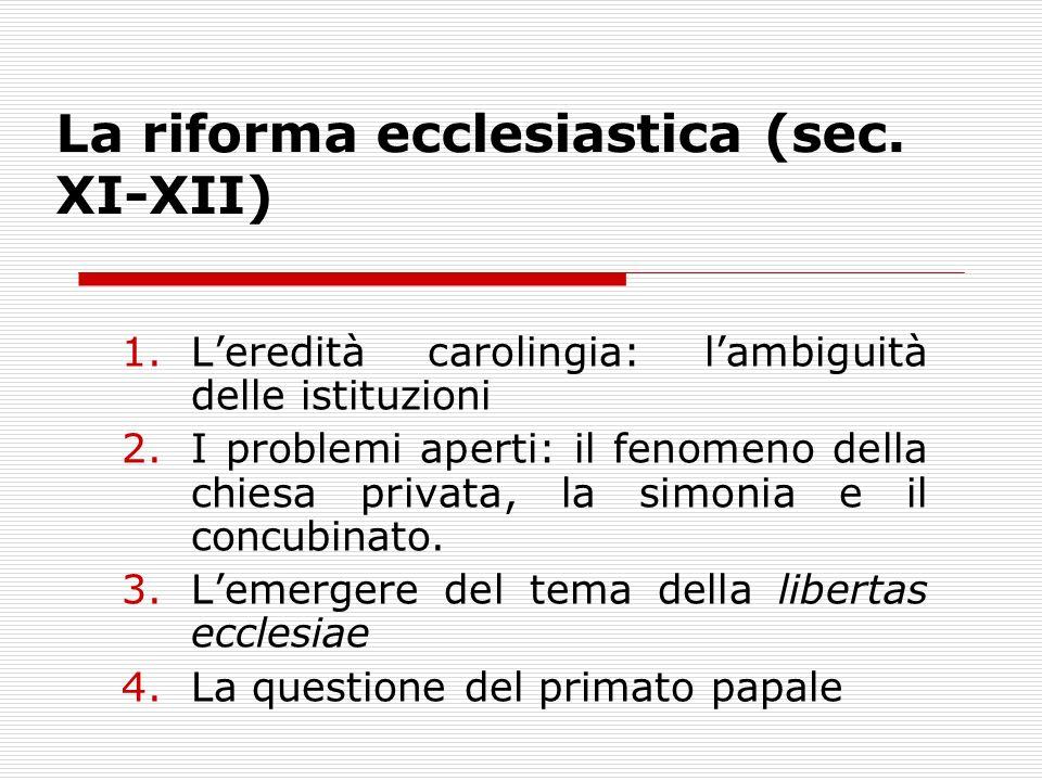 La riforma ecclesiastica (sec. XI-XII)