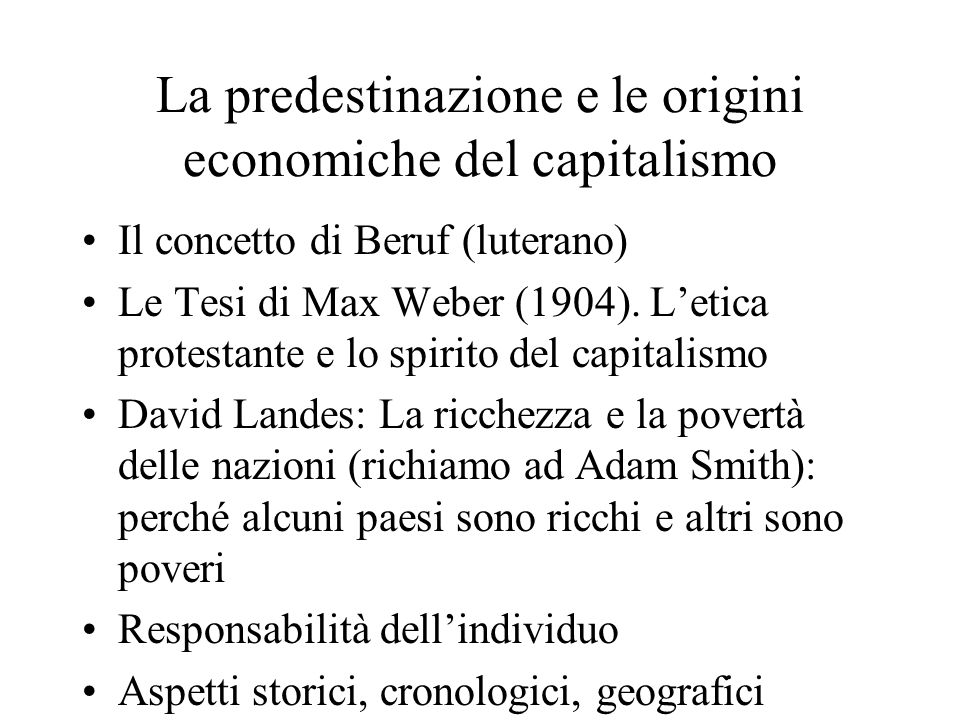 La predestinazione e le origini economiche del capitalismo