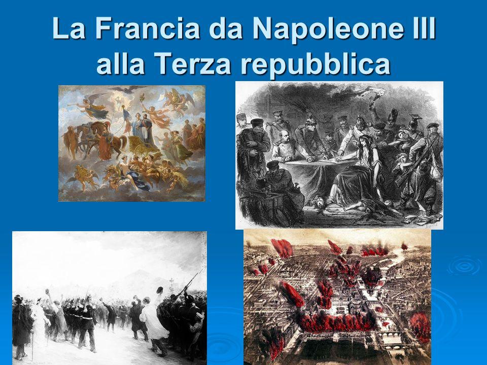 La Francia da Napoleone III alla Terza repubblica