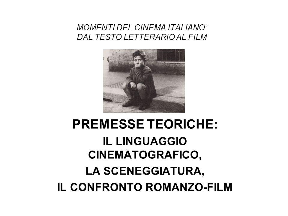 MOMENTI DEL CINEMA ITALIANO: DAL TESTO LETTERARIO AL FILM