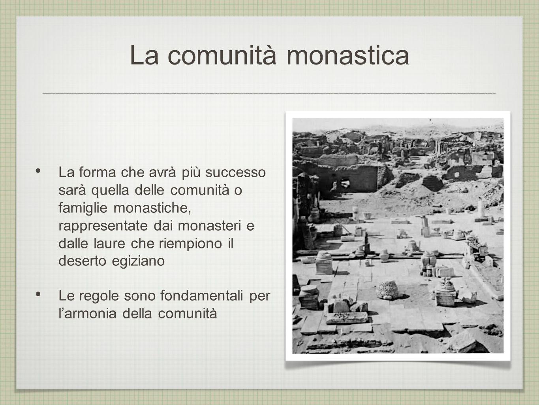 La comunità monastica