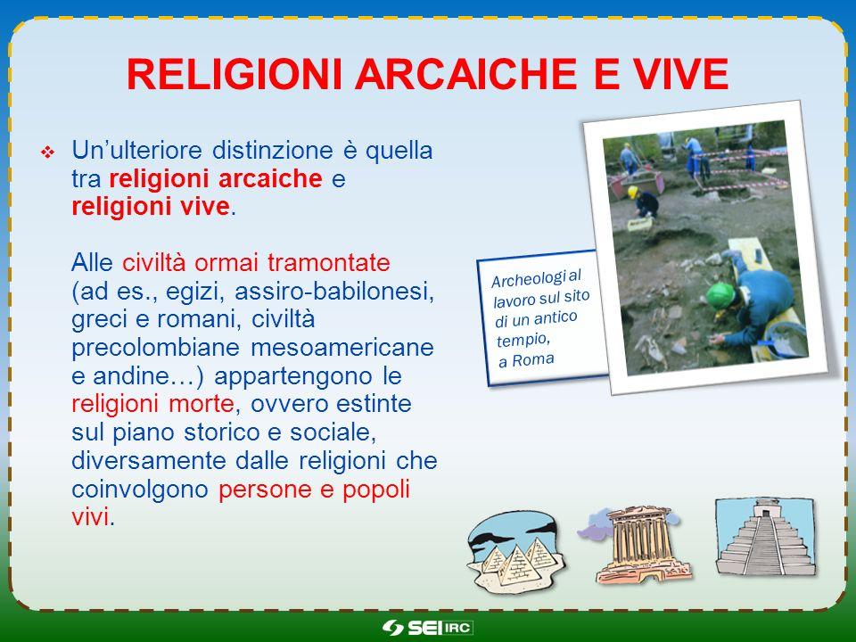 Religioni arcaiche e vive