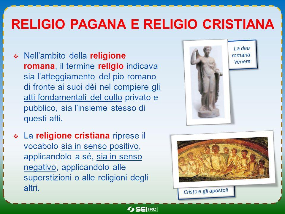 Religio pagana e religio cristiana