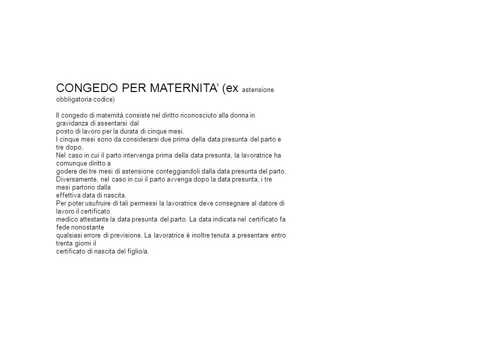 CONGEDO PER MATERNITA' (ex astensione obbligatoria codice)