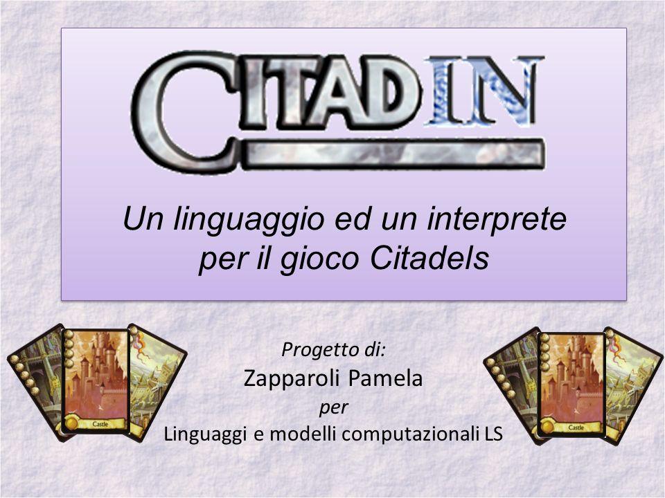 Un linguaggio ed un interprete per il gioco Citadels