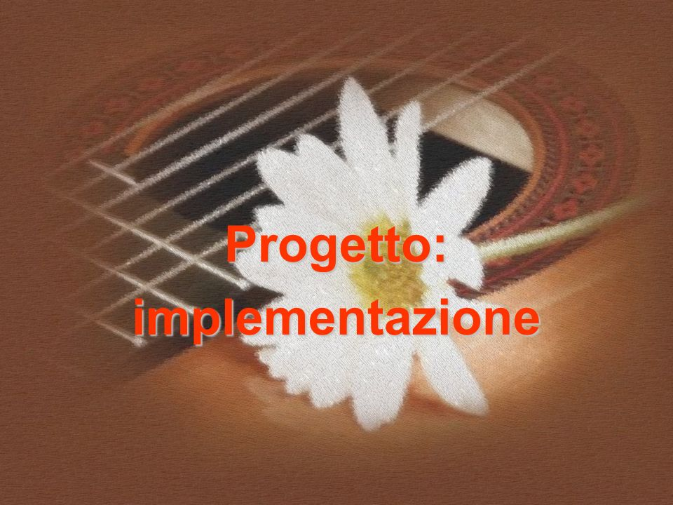 Progetto: implementazione