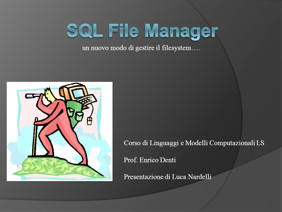 SQL File Manager un nuovo modo di gestire il filesystem….