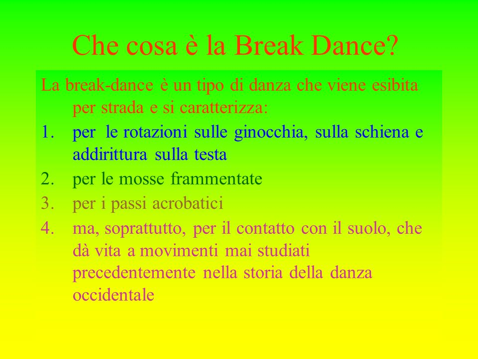 Che cosa è la Break Dance