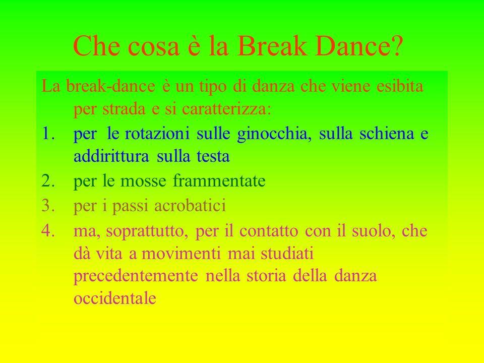 Che cosa è la Break Dance