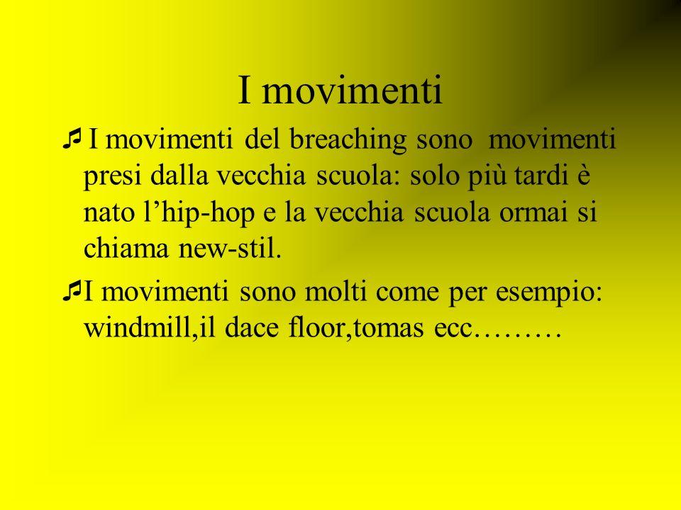 I movimenti