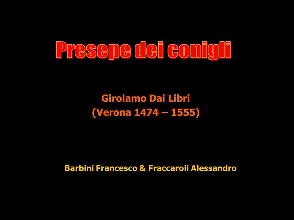 Girolamo Dai Libri (Verona 1474 – 1555)