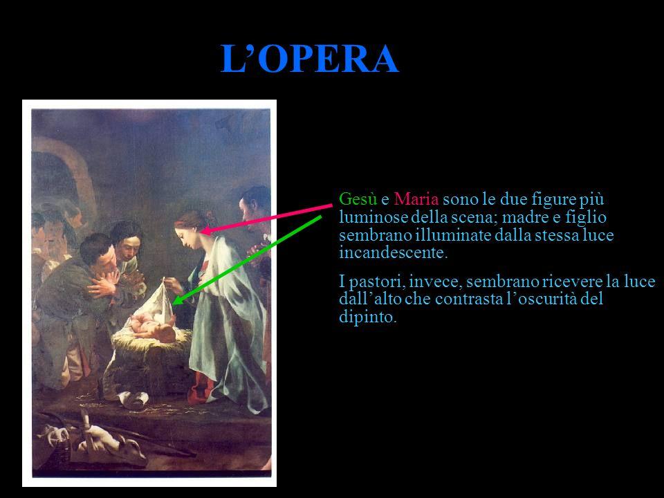 L'OPERA Gesù e Maria sono le due figure più luminose della scena; madre e figlio sembrano illuminate dalla stessa luce incandescente.