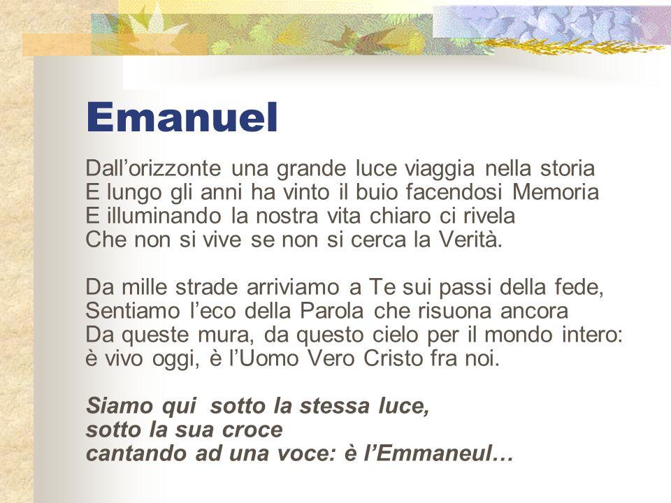 Emanuel Dall'orizzonte una grande luce viaggia nella storia