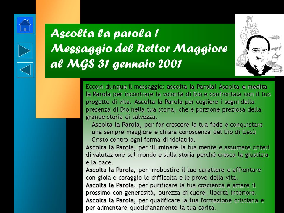Ascolta la parola ! Messaggio del Rettor Maggiore al MGS 31 gennaio 2001