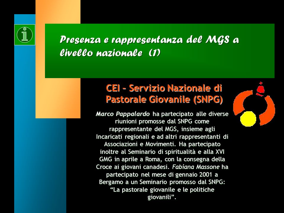Presenza e rappresentanza del MGS a livello nazionale (1)