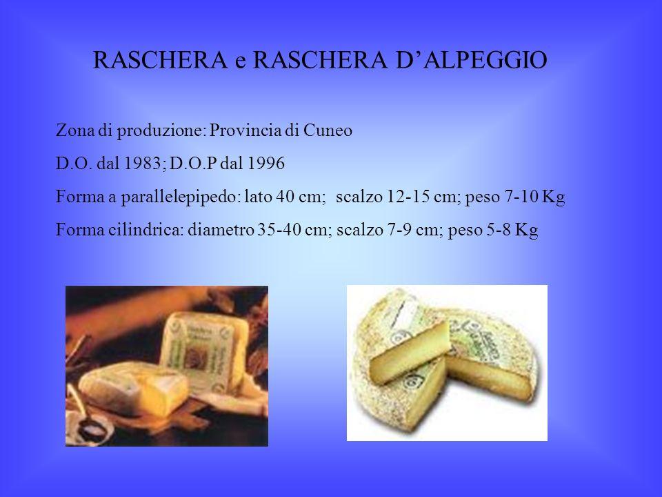 RASCHERA e RASCHERA D'ALPEGGIO