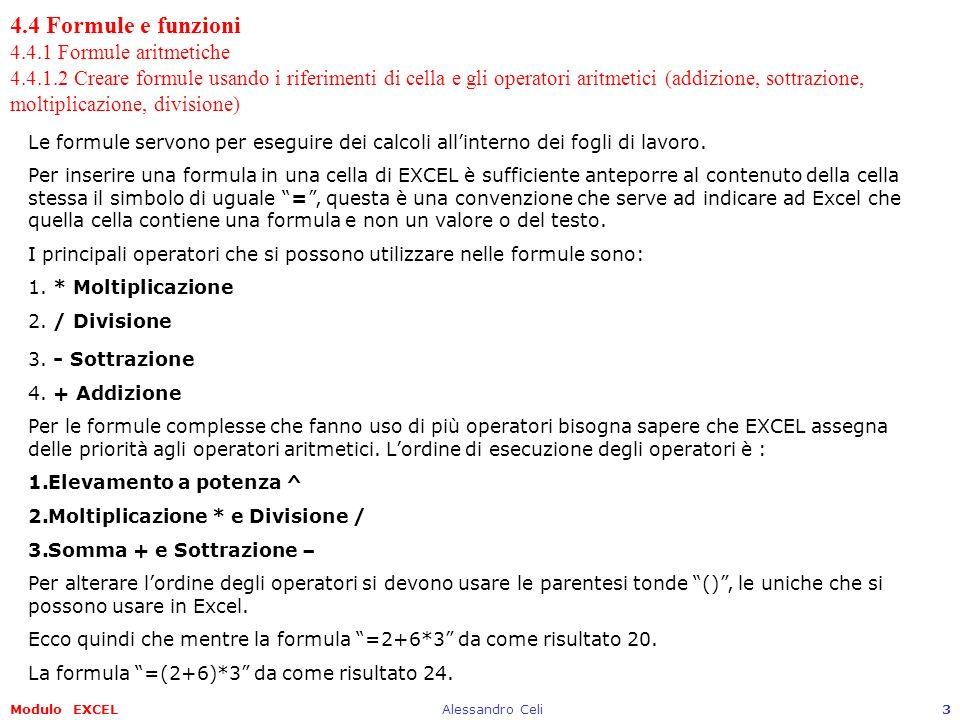 4. 4 Formule e funzioni 4. 4. 1 Formule aritmetiche 4. 4. 1