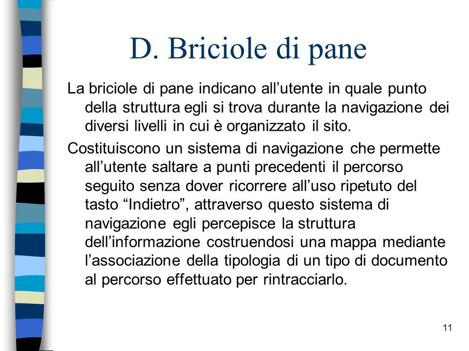 D. Briciole di pane